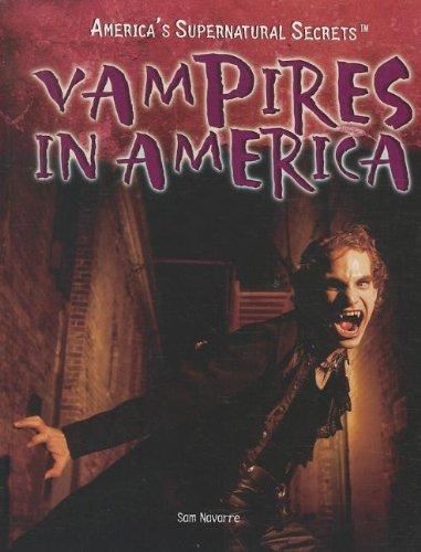 Vampires in America (America's Supernatural Secrets) pdf