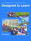 Designed to Learn: School Remodeling Projects for the Twenty-first Century