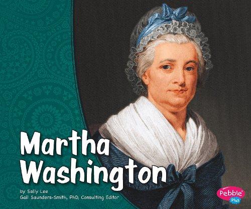 Martha Washington (First Ladies)