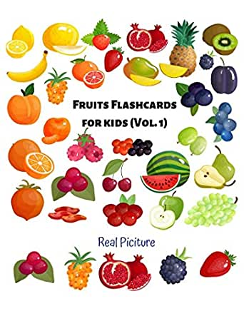 Fruit Flashcards For Kids Vol 1 Flashcards Different Fruits Real Picture For Kid And Preschool To Learning Skill Development Kindle Edition By R Brown Tiara Crafts Hobbies Home Kindle Ebooks