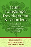 img - for Dual Language Development and Disorders: A Handbook on Bilingualism and Second Language Learning (Communication and Language Intervention Series) book / textbook / text book