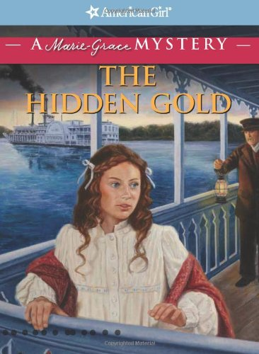 Download The Hidden Gold: A Marie-Grace Mystery (American Girl Mysteries) ebook