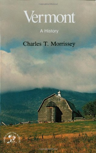 Vermont: A History (States & the Nation Series)