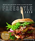 Freestyle 2018: 105 Best Easy And Healthy Recipes To Quickly Lose Weight (BONUS: 21 Day WW-Friendly Meal Plan Included. Start Today Your Weight Loss Program!)