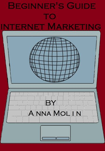 Beginner's Guide to Internet Marketing Pdf
