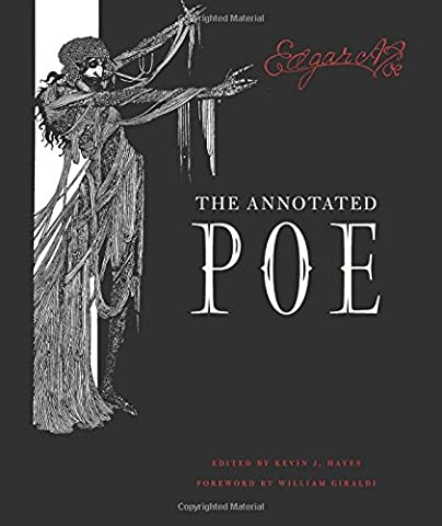 The Annotated Poe (Edgar Allen Poe Annotated)