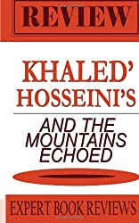 Book Expert Book Review & Analysis: And the Mountains Echoed