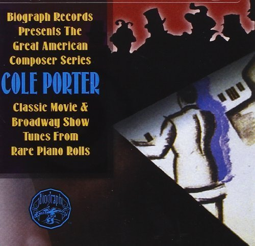 Great American Composer Series: Classic Movie & Broadway Show Tunes From Rare Piano Rolls by Cole Porter (2003-05-03)