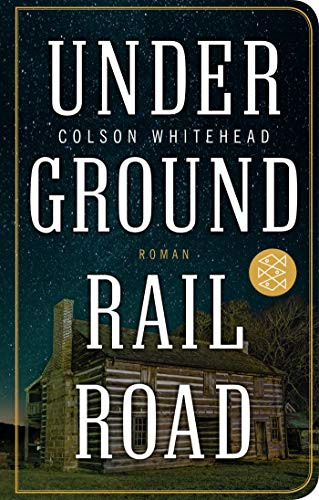 Book cover from Underground Railroad by Colson Whitehead