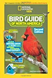 National Geographic Kids Bird Guide of North America, Second Edition (Science & Nature)