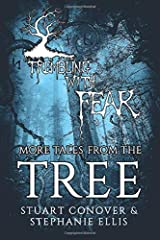 Trembling With Fear: More Tales From The Tree Paperback