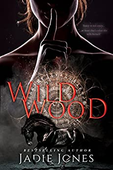 Wildwood: The Hightower Trilogy, 1 by [Jadie Jones]