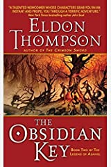 The Obsidian Key (Legend of Asahiel) by Eldon Thompson (2007-03-01)
