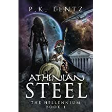Athenian Steel (The Hellennium Book 1)