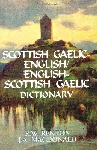 Scottish Gaelic - English / English  - Scottish Gaelic Dictionary