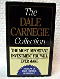 img - for The Dale Carnegie Collection: The Leader in You; How to Win Friends and Influence People; How to Stop Worrying and Start Living book / textbook / text book