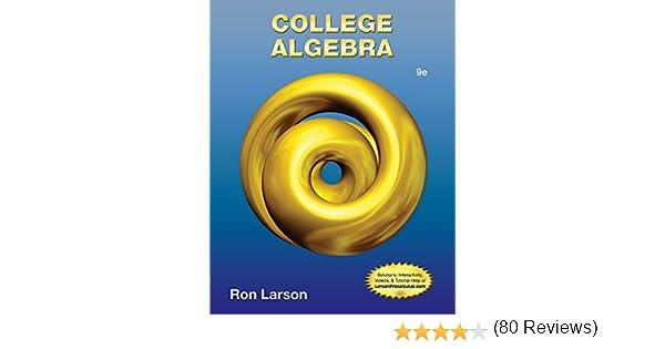 College algebra ron larson 9781133963028 amazon books fandeluxe Images