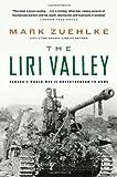 The Liri Valley, Mark Zuehlke, 1553650131