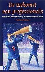 De toekomst van professionals: professionele dienstverlening in een veranderende markt