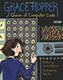 Grace Hopper: Queen of Computer Code