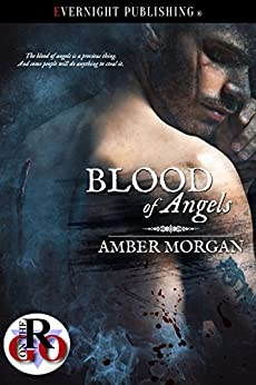Blood of Angels by [Morgan, Amber]