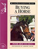 Buying a Horse, Peter Gray, 0851317316