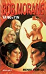 Bob Morane : Yang = Yin par Vernes