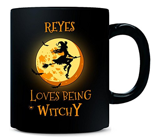 Reyes Loves Being Witchy. Halloween Gift - Mug -