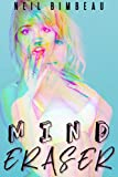 Mind Eraser: The Ultimate Dark Mind Control Bundle