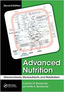 Advanced Nutrition: Macronutrients, Micronutrients, and ...