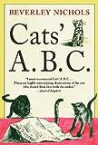 Cats' A. B. C., Beverley Nichols, 088192993X