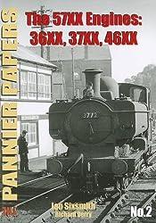 The Pannier Papers: 57XX Engines: 36XX, 37XX, 46XX No. 2
