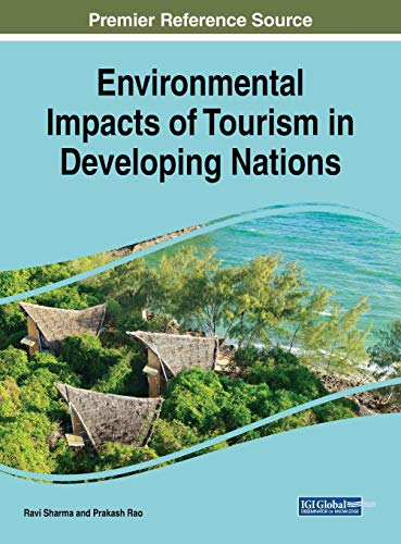 Environmental Impacts Of Tourism In Developing Nations  Advances In Hospitality  Tourism  And The Services Industry