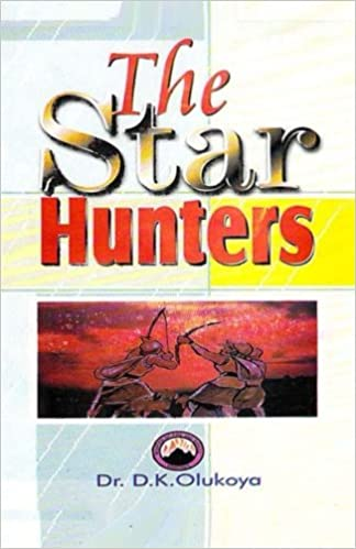 The Star Hunters: Dr  D  K  Olukoya: 9789788021087: Amazon