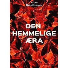 Den hemmelige æra (Danish Edition)