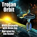 Trojan Orbit Audiobook by Mack Reynolds, Dean Ing Narrated by Jim Foster