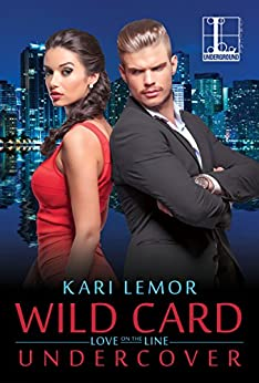 Wild Card Undercover (Love on the Line) by [Lemor, Kari]