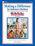 Making a Difference for America's Children : Speech-Language Pathologists in Public Schools, Moore, Barbara J. and Montgomery, Judy K., 1586508555