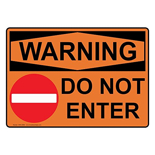 ComplianceSigns Vinyl OSHA WARNING Do Not Enter Labels, 5 x 3.50 in. with English Text and Symbols, Orange, pack of 4