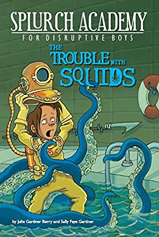 book cover of The Trouble with Squids