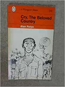 review of alan pattons cry the beloved country Cry the beloved country is a stupendous book which has an abundance of symbolism alan paton, the writer of this book uses an abundance of symbolic images.