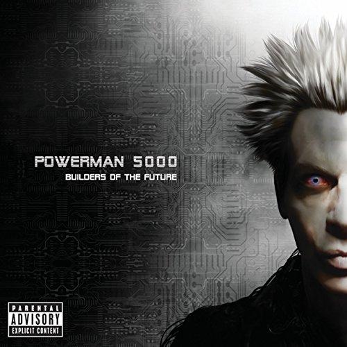 Powerman 5000 - Builders Of The Future [explicit] - Zortam Music