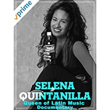 Selena Quintanilla Queen of Latin Music Documentary