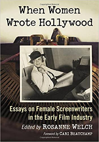 Amazoncom When Women Wrote Hollywood Essays On Female  Amazoncom When Women Wrote Hollywood Essays On Female Screenwriters In  The Early Film Industry  Rosanne Welchforeword By Cari  Beachamp  Science Essay also Science And Society Essay  Tender Writing Services