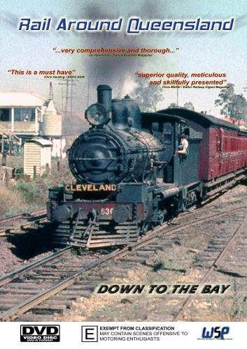 Rail Around Queensland: Down To The Bay[NON-US FORMAT, PAL]