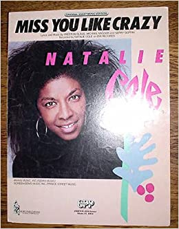 Like free you crazy miss mp3 cole download natalie