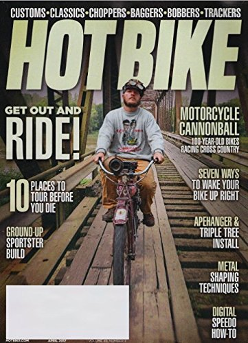 HOT BIKE Magazine April 2017 MOTORCYCLE CANNONBALL, Vintage Motorcycles