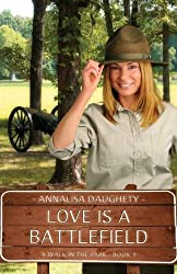 Love Is a Battlefield (A Walk in the Park Book 1)