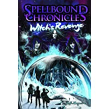 Spellbound Chronicles - Witch's Revenge