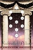 The Kabbalah Pillars, Lewis Green, 0595236154